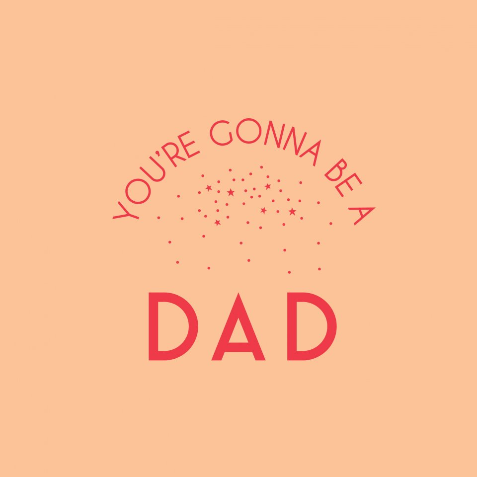 "Carte d'annonce de grossesse ""You're gonna be a dad"""